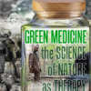 Green Medicine: The Science of Nature as Therapy (DVD)