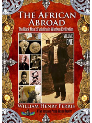 The African Abroad Vol 1