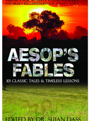 Aesop's Fables 101 Classic Tales & Timeless Lessons