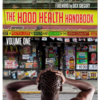The Hood Health Handbook Vol 1