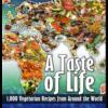 A Taste of Life Vegetarian Recipe Book