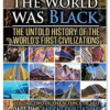 When the World was Black Part Two