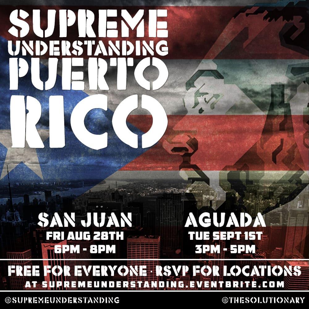 Supreme Understanding – Puerto Rico